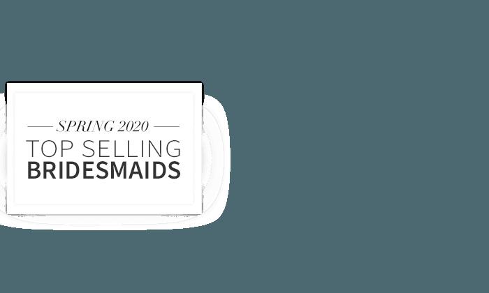 Best Selling Bridesmaids Dresses Spring 2019