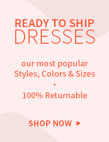 ready to ship dresses that are 100% returnable